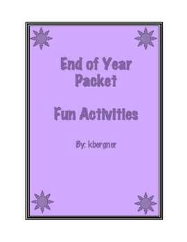 End of the School Year Activity Packet