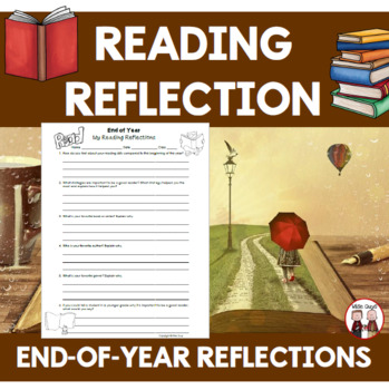 End of School Year Activities Reading Reflections Printable