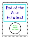 End of the School Year Activties