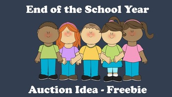 End of the School Year Auction Idea Freebie