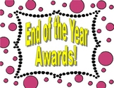 End of the School Year Awards!!