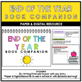 End of the School Year Book Companion || Distance Learning