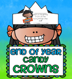 End of the School Year EDITABLE CANDY CROWNS