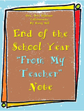 """End of the School Year """"From My Teacher"""" Note"""