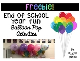 End of the School Year Fun: Balloon Pop Activities FREEBIE