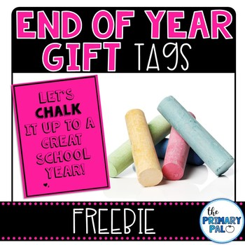 End of the School Year Gift Tag Freebie