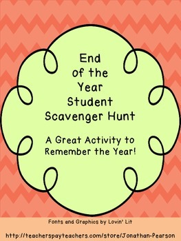 End of the School Year Scavenger Hunt - A Great Wrap Up to