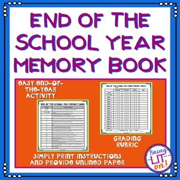 End of the School Year Memory Book Project