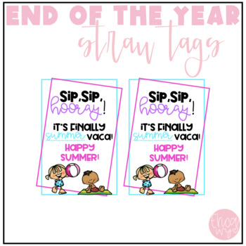 End of the School Year Straw Tags