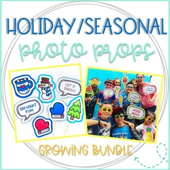 End of the School Year Summer Photo Booth Props: GROWING BUNDLE (PreK-6th Grade)