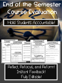 End of the Semester Course Evaluation