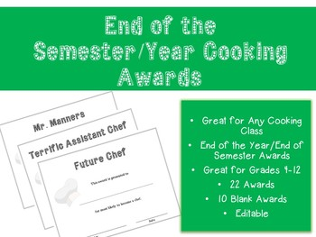 End of the Semester/Year Cooking Awards