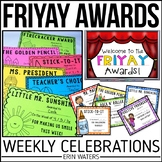 End of the Week Awards {A Friday Favorite: For Use ALL YEAR}