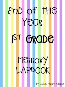 End of the Year 1st Grade Memory Lapbook
