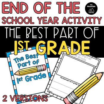 End of the Year- The Best Part of 1st Grade