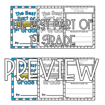 The Best Part of 1st Grade