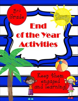 Third Grade End of the Year Activities