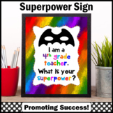 End of the Year 4th Grade Teacher Appreciation Thank You Gift Superpower Sign