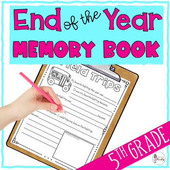 End of the Year 5th Grade Memory Book