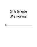 End of the Year- 5th Grade Memory Book