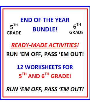 End of the Year 5th and 6th Grade Bundle (12 Worksheets)