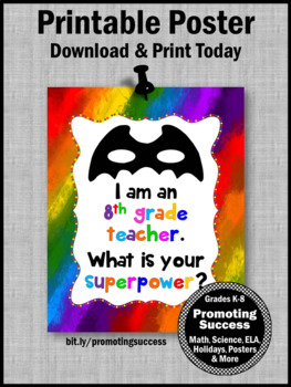 End of the Year 8th Grade Teacher Appreciation Thank You Gift Superpower Sign