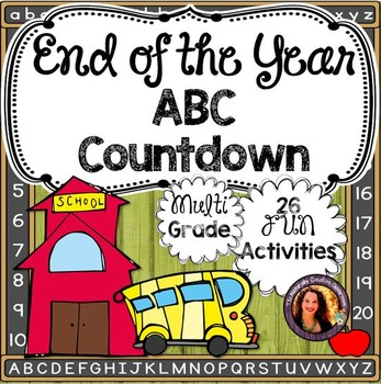 End of the Year Activities:  End of the Year ABC Countdown Activities