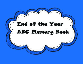 End of Year Activities~ABC Memory Book Freebie