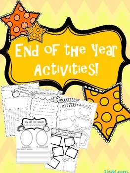 End of the Year Activities!
