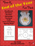 End of the Year Activities - Pre K