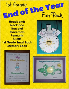 End of the Year Activities - First Grade