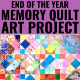 End of the Year Activities | Memory Quilt Collaborative Art Project