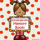 End of the Year Activities - Kindergarten Memory Book!