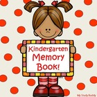 End of the Year Activities - Kindergarten Memory Book!