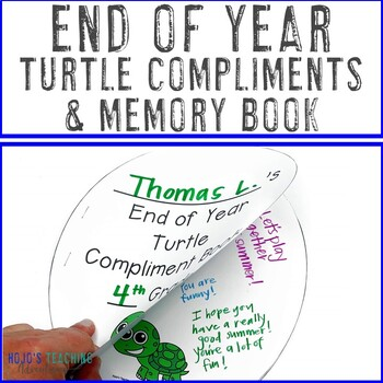 End Of The Year Memory Book   FUN Turtle Compliments Activity   Summer  Packet