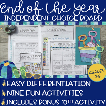 End of the Year Activities: Choice Board for 3rd, 4th, 5th and 6th Grade