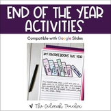 End of the Year Activities - Distance Leaning Version Included