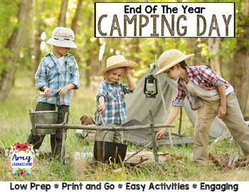 End of the Year Activities Camping Day