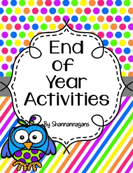 End of the Year Activities - Free Updates!