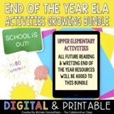 End of the Year Activities Growing Bundle | Reading & Writ