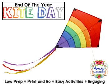 End of the Year Activities - Kite Day