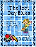 End of the Year Activities & Last Day Blues