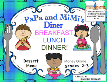 End of the Year Activities Math Money Game Printables PaPa and MiMi's Diner!