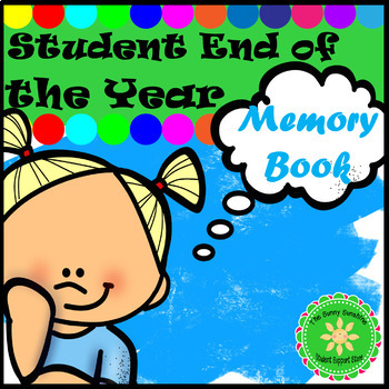 Student End of the Year Memory Book (Start in September!)