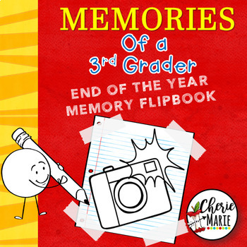 End of the Year Memory Book: 3rd Grade