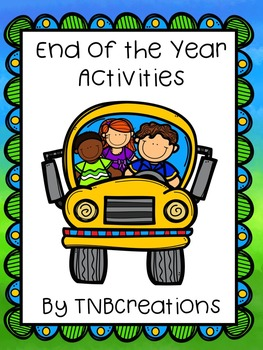 End of the Year Writing Activities