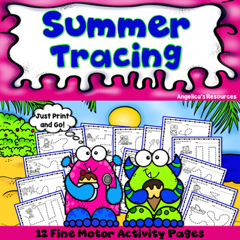 End of the Year Activities: Summer Tracing Fine Motor Activities Just Print & Go