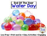 End of the Year Activities Water Day