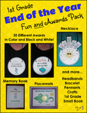 End of the Year Activities and Awards - First Grade