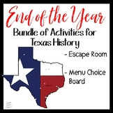 Texas History 7th Grade - End of the Year Activities
